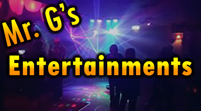 Spotlight Business Of The Week: Mr.G's Entertainments